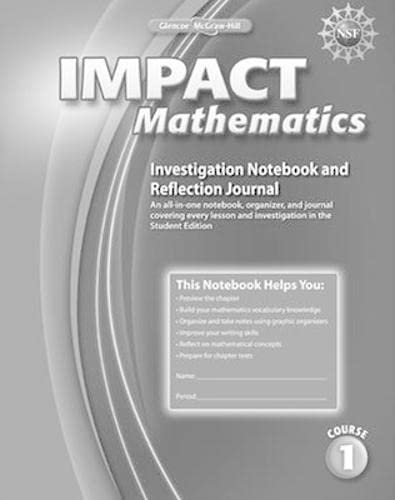 9780078897528: IMPACT Mathematics, Course 1, Investigation Notebook and Reflection Journal