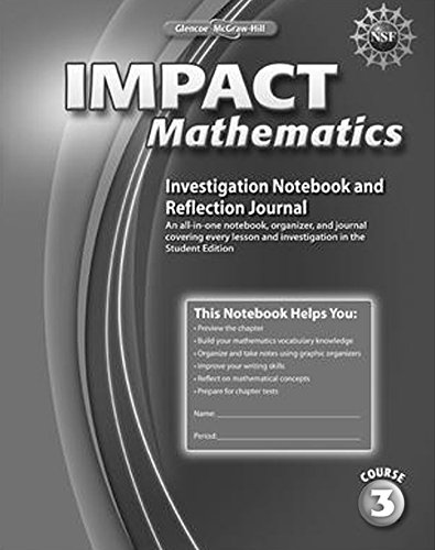 9780078897542: Impact Mathematics, Course 3, Investigation Notebook and Reflection Journal