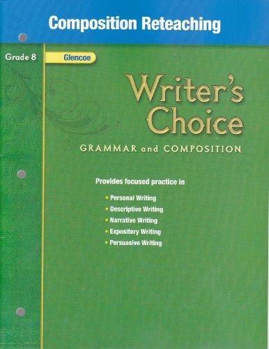9780078898785: Glencoe Writer's Choice Grammar and Composition: Composition Reteaching, Grade 8 [2008]