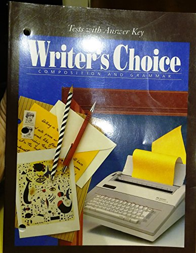 9780078899065: Writer's Choice, Grammar and Composition, Grade 9: Tests with Answer Keys and Rubrics