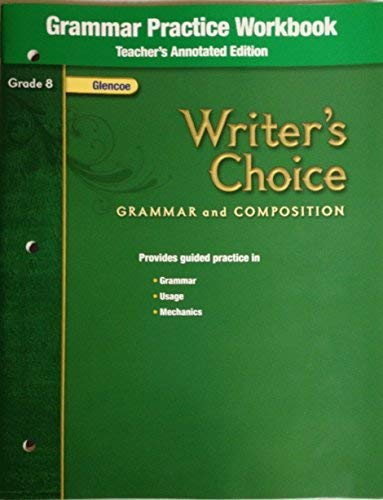 9780078899126: Writer's Choice, Grammar and Composition, Grade 8: Sentence-Combining Practice