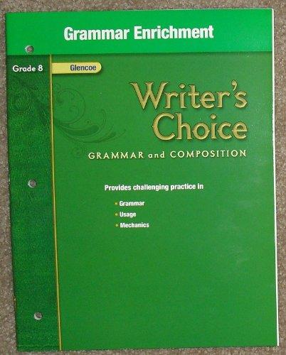 9780078899263: Writer's Choice, Grammar and Composition, Grade 8: Grammar Enrichment