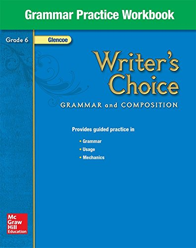 9780078899454: Writer's Choice, Grade 6, Grammar Practice Workbook: Grammar and Composition