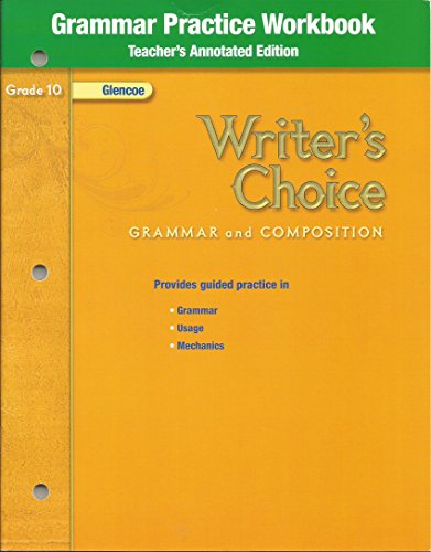 9780078899560: Grammar Practice Workbook (Writer's Choice Grammar and Composition, Grade 10)