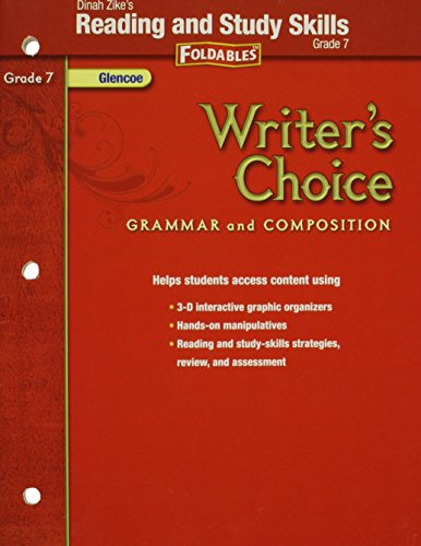 9780078899607: Writer's Choice, Grammar and Composition, Grade 7: Dinah Zike's Reading and Study Skills Foldables