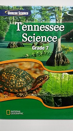 9780078901355: Tennessee Science Grade 7 (Glencoe Science)