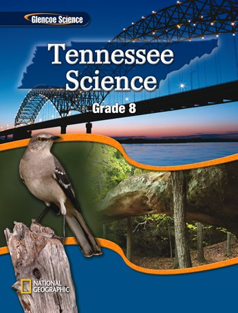 9780078901362: Glencoe Tennessee Science Grade 8