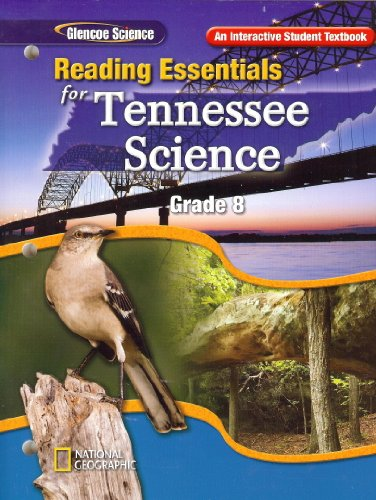 9780078901485: Reading Essentials for Tennessee Science, Grade 8 (Glencoe Science, An Interactive Student Textbook)
