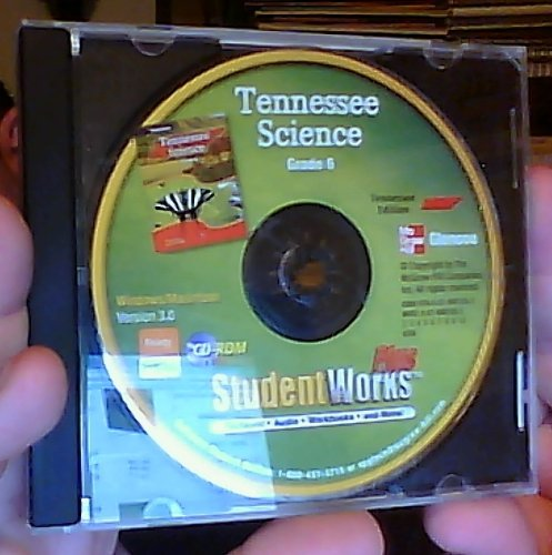 9780078901553: Tennessee Science Grade 6 StudentWorks Plus CD-Rom (Windows/Macintosh Version 3.0)