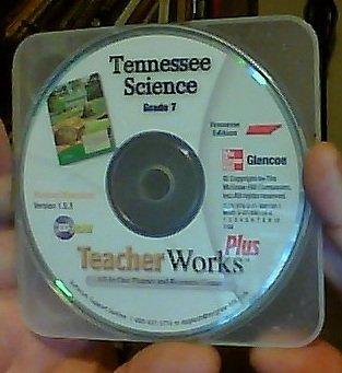 9780078901591: Glencoe Tennessee Science Grade 7 TeacherWorks Plus All-In-One Planner and Resource Center Version 1.9.3 Windows/Macintosh