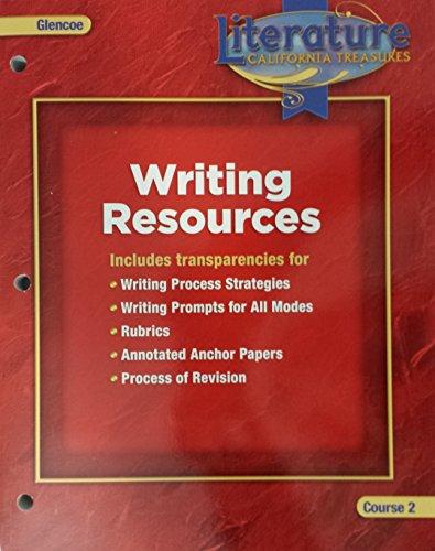 9780078903458: Writing Resources, Course 2; Literature California Treasures