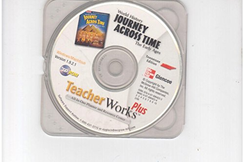 9780078904233: World History Journey Across Time The Early Ages Tennessee Edition Teacher Works Plus! CD-ROM Version 1.9.2.1