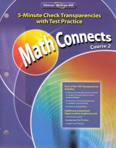 9780078904745: Glencoe McGraw-Hill - Math Connects: Concepts, Skills, and Problem Solving - Course 2 - 5-Minute Check Transparencies with Test Practice