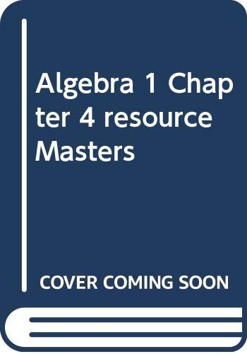 9780078904981: Algebra 1 Chapter 4 resource Masters