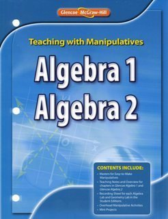 9780078905087: 2008 Glencoe Algebra 1 and 2 Teaching Manipulatives Book