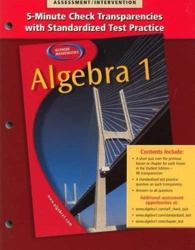 5-Minute Check Transparencies with Standardized Test Practice Glencoe McGraw-Hill Algebra 1: ...