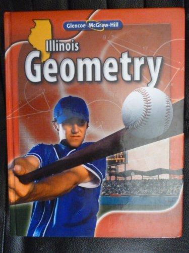 9780078905452: Glencoe McGraw-Hill Geometry Illinois Student Edition