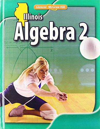 Glencoe Algebra 2: Illinois: Carter, John A.,
