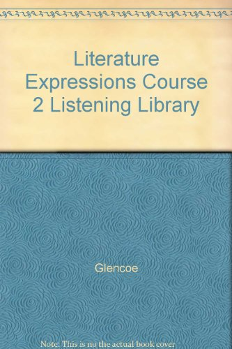 9780078905704: Literature Expressions Course 2 Listening Library