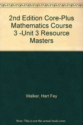 9780078907234: 2nd Edition Core-Plus Mathematics Course 3 -Unit 3 Resource Masters