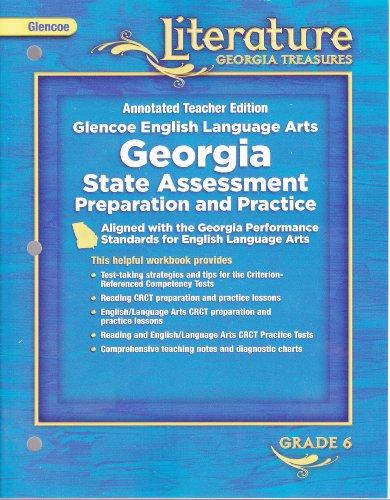 9780078907890: Glencoe Literature Georgia Treasures (Annotated Teacher Edition) Glencoe English Language Arts: Georgia State Assessment Preparation and Practice (Grade 6) [2008]