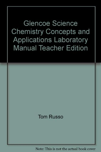 Chemistry-Concepts And Applications: Teacher Laboratory Manual Edition With Answer Keys (2008 ...
