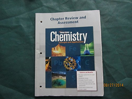 9780078908040: Glencoe Science Chemistry Concepts and Applications Chapter Review and Assessment