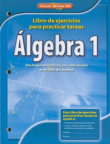 9780078908408: Algebra 1: Libro de Ejercicios Para Practicar Tests