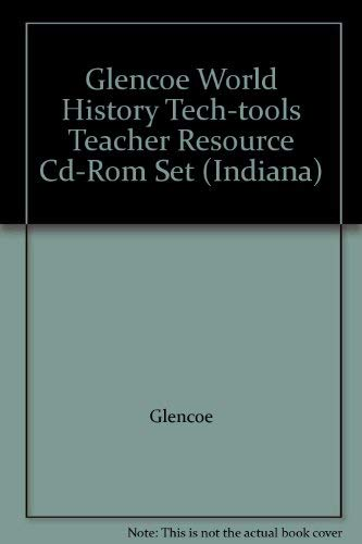 9780078909979: Glencoe World History Tech-tools Teacher Resource Cd-Rom Set (Indiana)