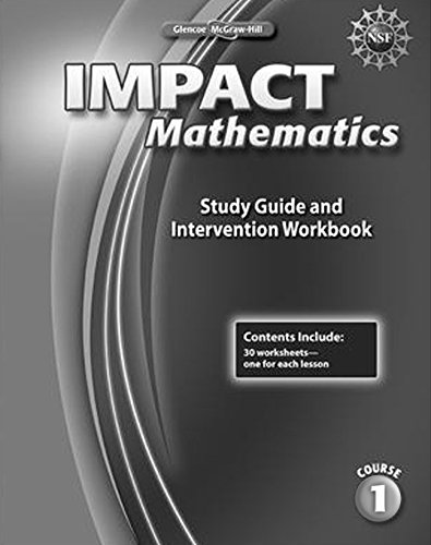 9780078911637: IMPACT Mathematics, Course 1, Study Guide and Intervention Workbook (ELC: IMPACT MATH)
