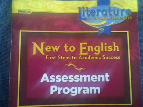 9780078911750: New to English First Steps to Academic Success Assessment Program (Literature California Treasures, Assessment Program)