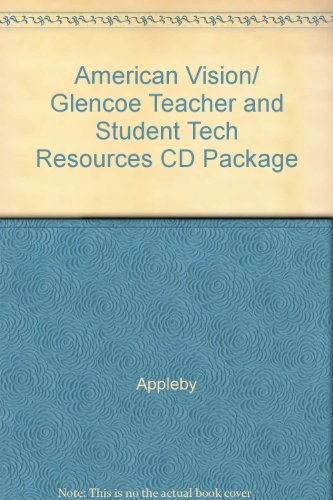 9780078912054: American Vision/ Glencoe Teacher and Student Tech Resources CD Package