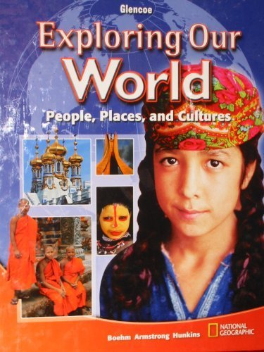 9780078912498: Exploring Our World People, Places and Culture Teacher Wraparound Edition