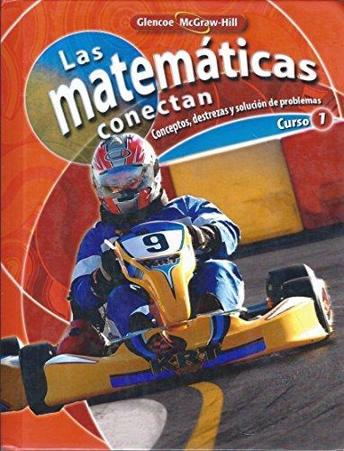 9780078913051: Las Matematicas Conectan, Curso 1