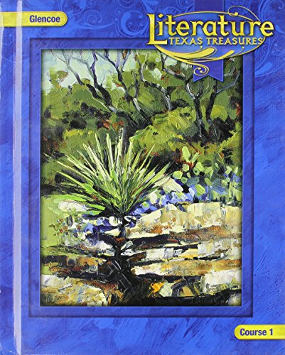 9780078913082: Literature: Texas Treasures, Course 1 (Glencoe Literature)