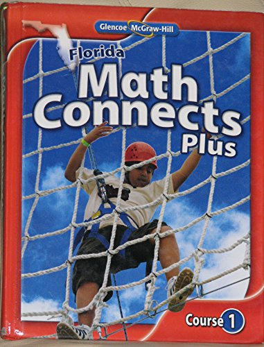 Math Connects Plus Crs 1 (FL): MACMILLAN/MCGRAW-HILL