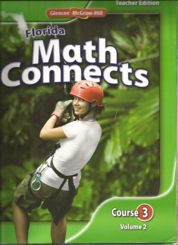 9780078916496: Florida Math Connects Course 3 Volume 2 TE
