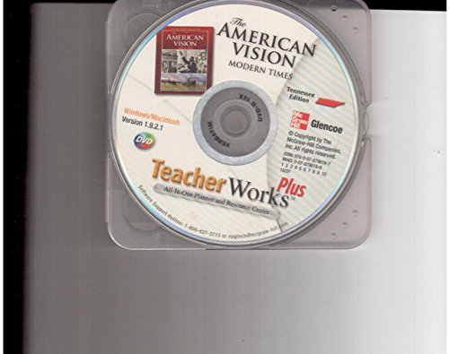 9780078917592: TeacherWorks Plus Tennessee Edition CD-ROM (The American Vision: Modern Times TeacherWorks Plus CD-ROM)