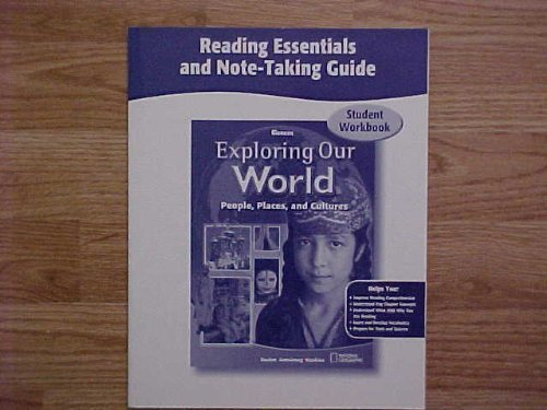 9780078921582: Exploring Our World, Reading Essentials and Note-Taking Guide Workbook (THE WORLD & ITS PEOPLE EASTERN)