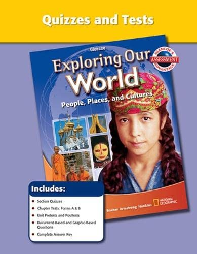 9780078921629: Glencoe Exploring Our World People, Places and Cultures Quizzes and Tests Book (Glencoe Social Studi