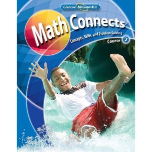Math Connects: Concepts, Skills and Problem Solving Course 2, Oklahoma edition. by McGraw Hill. ...