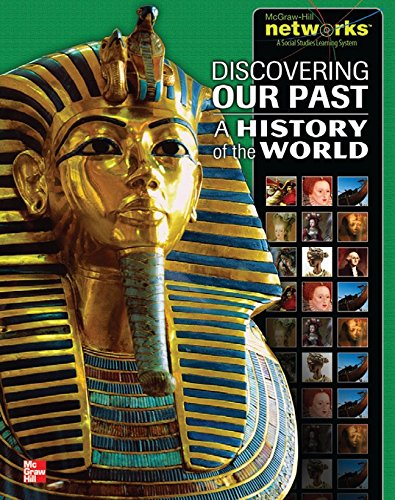 9780078927133: Discovering Our Past: A History of the World, Student Edition (Networks)