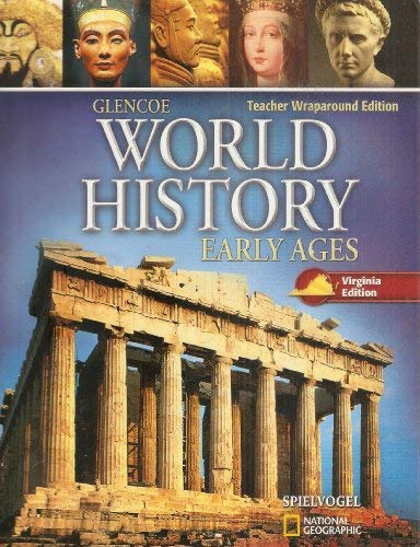 World History Early Ages, Teacher Wraparound Edition, Virginia Edition: Spielvogel