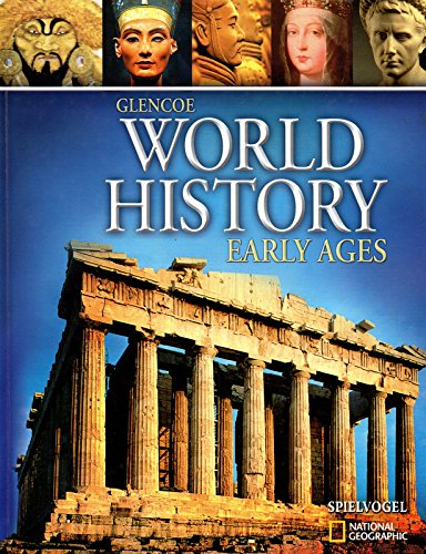 9780078927447: World History Early Ages