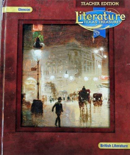 Literature: Texas Treasures- British Literature, Teacher Edition: Glencoe