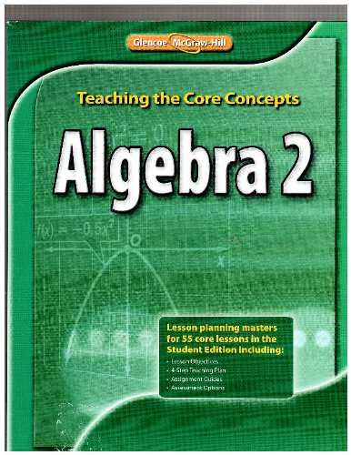 9780078928581: Teaching the Core Concepts Algebra 2