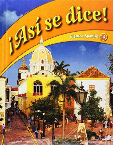 9780078929281: ¡Así se dice! Level 1A, Student Edition (GLENCOE SPANISH) (Spanish Edition)