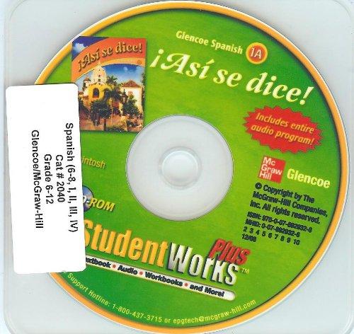 9780078929328: Asi se dice! Student Works Plus CD-Rom (Glencoe Spanish 1A, For Windows / Macintosh, Version 2.0)