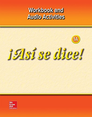 ¡Así se dice! Level 1A,  Workbook and Audio Activities: Schmitt, Conrad