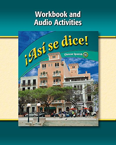 9780078929359: Asi Se Dice!, Level 1b Workbook and Audio Activities